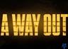 [E3] '어 웨이 아웃(A WAY OUT)' 트레일러 동영상
