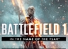 [E3] '배틀필드 1 In the Name of the Tsar' 공식 티저 동영상